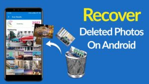 How to Recover Your Deleted Photos on Android Phone