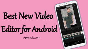 Best New Video Editor for Android