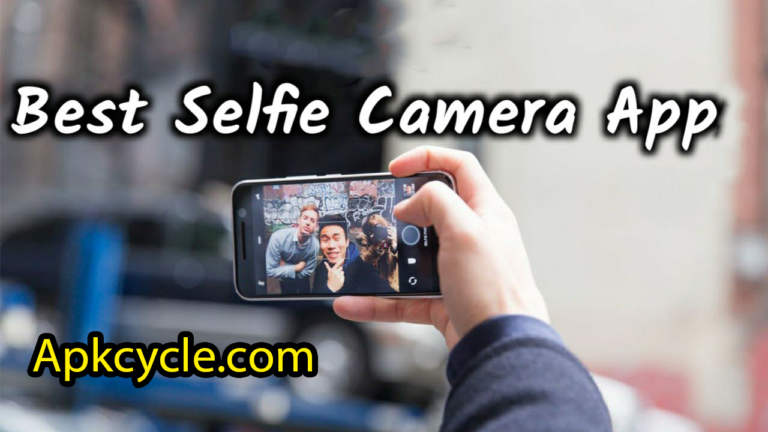 The Best Selfie App for Android Phone