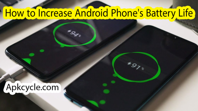 How to Increase Android Phone's Battery Life