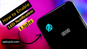 How to Enable Notification Light on Android Phone